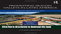 [Download] Promoting Silicon Valleys in Latin America: Lessons from Costa Rica Kindle Free