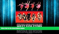 Pdf Online Something s Coming, Something Good: West Side Story and the American Imagination