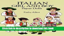 [Download] Italian Girl and Boy Paper Dolls (Dover Paper Dolls) Kindle Free