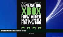 Popular Book Generation Xbox: How Videogames Invaded Hollywood