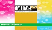 Must Have  Deal Teams: The Roles and Motivations of Management Team Members, Investment Bankers,