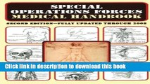 [Popular Books] Special Operations Forces Medical Handbook Full Online