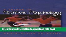 [Popular Books] A Primer in Positive Psychology (Oxford Positive Psychology Series) Free Online