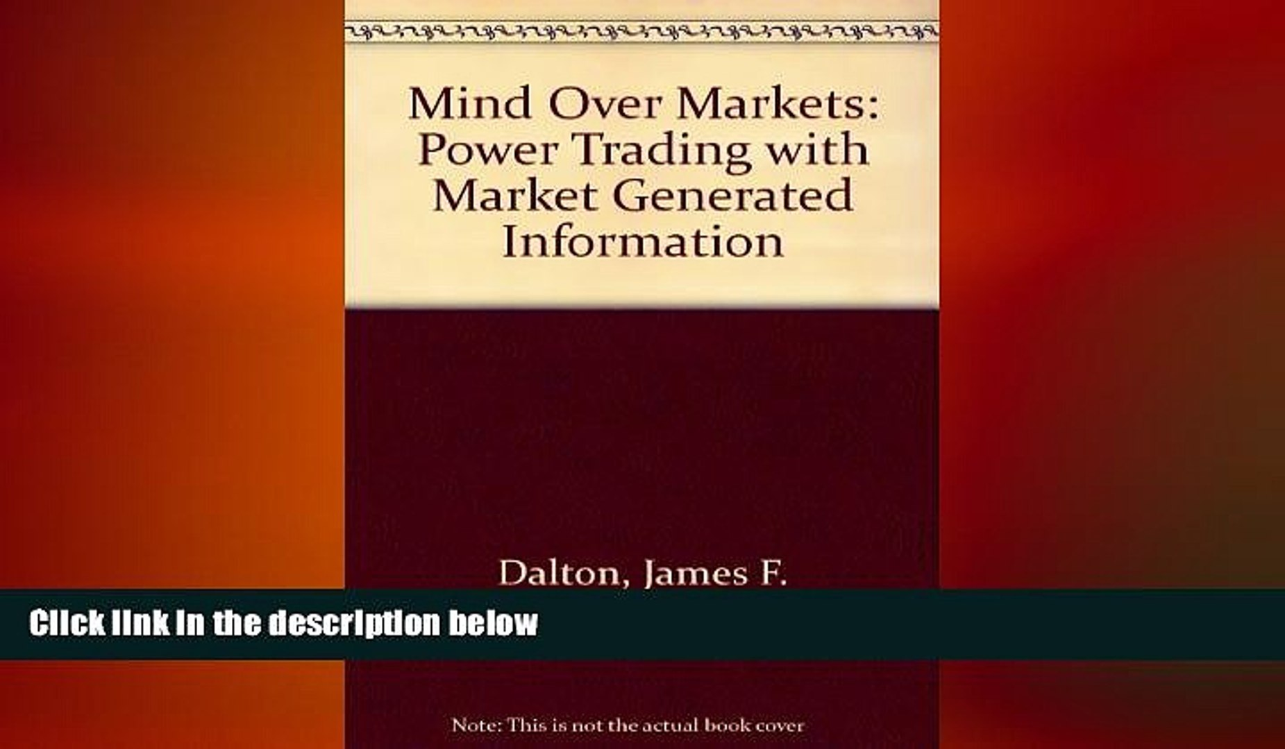 Free [PDF] Downlaod  Mind Over Markets: Power Trading with Market Generated Information  FREE