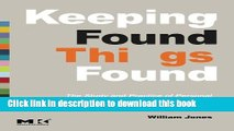 Keeping Found Things Found. The Study and Practice of Personal Information Management