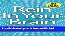 [PDF] Rein In Your Brain: From Impulsivity to Thoughtful Living in Recovery Free Online