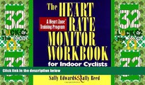 Big Deals  The Heart Rate Monitor Workbook for Indoor Cyclists: A Heart Zone Training Program