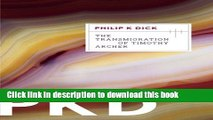[PDF] The Transmigration of Timothy Archer (Valis Trilogy) Full Online