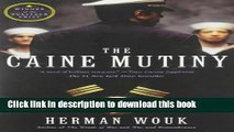 [Download] The Caine Mutiny: A Novel of World War II Paperback Collection