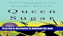 [Download] Queen Sugar: A Novel Paperback Free