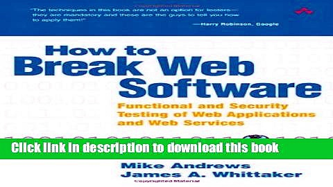 [PDF Kindle] How to Break Web Software: Functional and Security Testing of Web Applications and