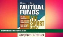 FREE DOWNLOAD  How to Buy Mutual Funds Smart Way (How to Buy Mutual Funds the Smart Way) READ