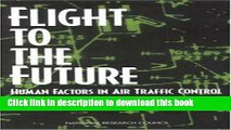 [Download] Flight to the Future: Human Factors in Air Traffic Control Hardcover Free