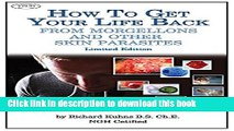 [Popular] How to Get Your Life Back From Morgellons and Other Skin Parasites Kindle Collection