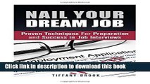 [Popular Books] Nail Your Dream Job: Proven Techniques For Preparation and Success in Job