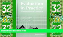 Must Have PDF  Evaluation In Practice: A Methodological Approach, 2nd Edition  Best Seller Books