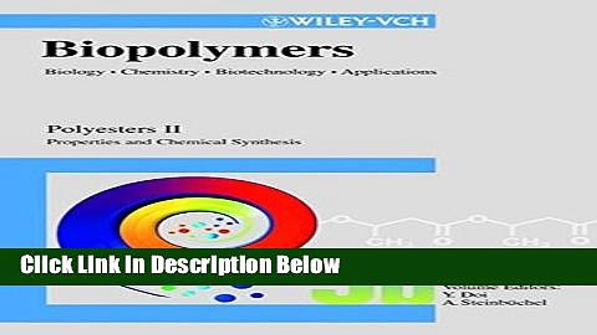 Books Polyesters II: Properties and Chemical Synthesis (Biopolymers, Vol. 3b) Free Online
