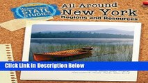 [PDF] All Around New York: Regions and Resources (State Studies: New York) Full Online