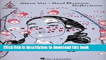 [Popular Books] Steve Vai - Real Illusions: Reflections Free Online