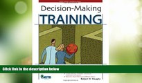 Big Deals  Decision-Making Training (ASTD Trainer s Workshop)  Best Seller Books Most Wanted