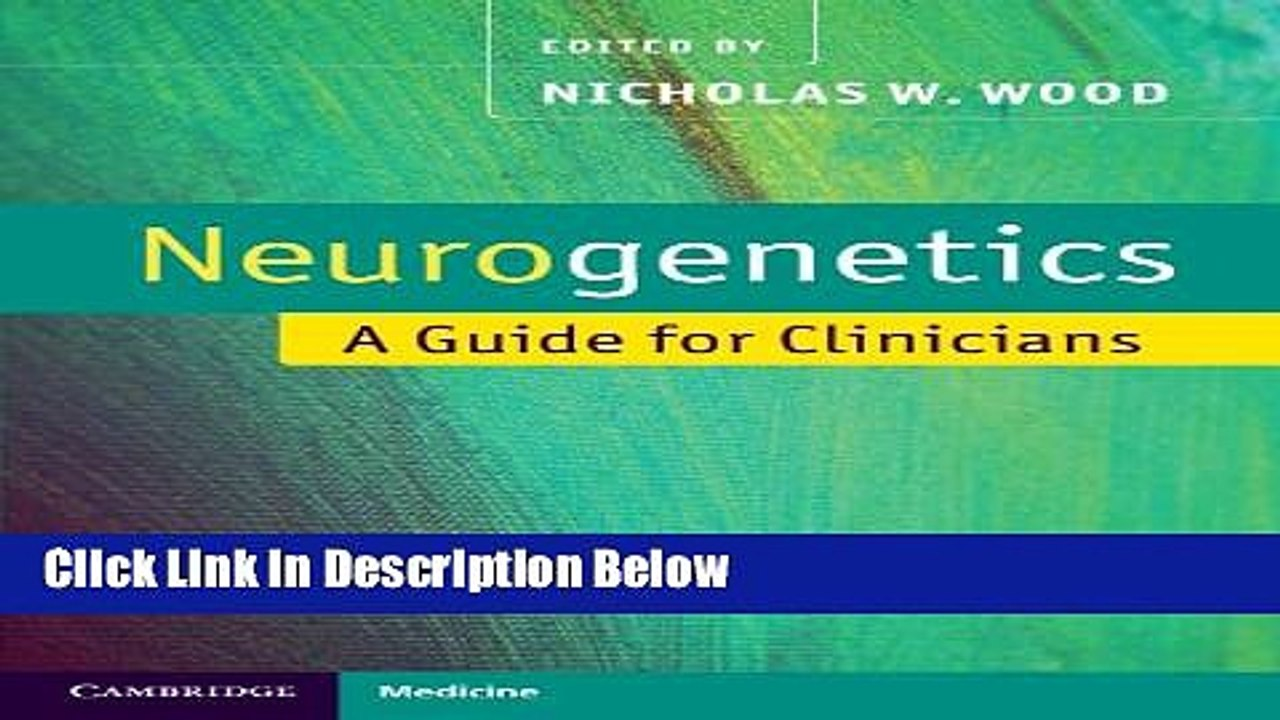 Books Neurogenetics: A Guide for Clinicians (Cambridge Medicine  (Paperback)) Free Download
