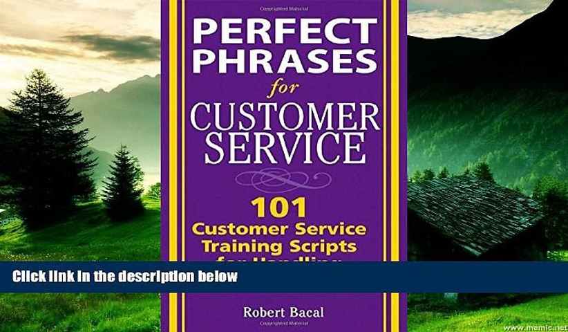Must Have  Perfect Phrases for Customer Service: Hundreds of Tools, Techniques, and Scripts for