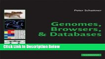 Books Genomes, Browsers and Databases: Data-Mining Tools for Integrated Genomic Databases Free