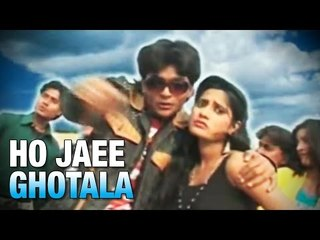 HO JAEE GHOTALA | DHIRAJ SINGH | ROMANTIC SONGS