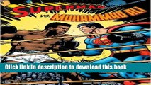 [Download] Superman vs. Muhammad Ali Deluxe Paperback Online