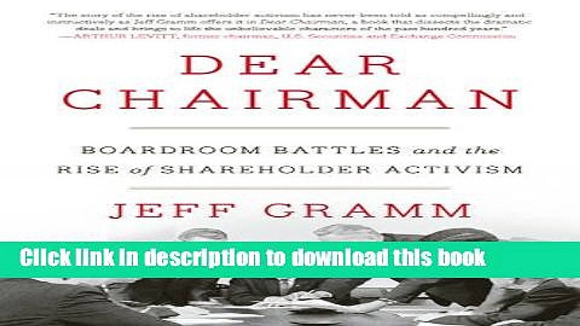 [Read PDF] Dear Chairman: Boardroom Battles and the Rise of Shareholder Activism Ebook Online