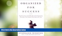 Big Deals  Organized for Success : Top Executives and CEOs Reveal the Organizing Principles That