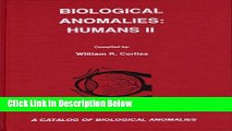 Ebook Biological Anomalies: Humans II (Catalog of Biological Anomalies Series) Free Online