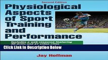 Ebook Physiological Aspects of Sport training and Performance With Web Resource-2nd Edition Full