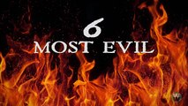 6 Most Evil People To Ever Live On Earth