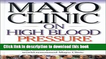 [Popular] Mayo Clinic on High Blood Pressure (Mayo Clinic on Health) Hardcover Free