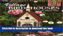 [Download] Village Birdhouses  (Leisure Arts #22570) (Decorative Painting) Paperback Collection