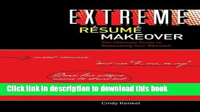 [PDF] Extreme Resume Makeover: The Ultimate Guide to Renovating Your Resume Download Online