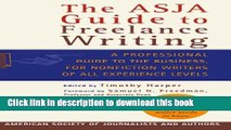 [PDF] The ASJA Guide to Freelance Writing: A Professional Guide to the Business, for Nonfiction
