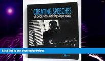 Big Deals  Creating Speeches: A Decision-Making Approach / 2nd Edition  Best Seller Books Best