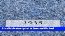 [Popular Books] The 1935 Yearbook: Interesting facts from 1935 including 30 original newspaper