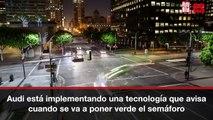 VÍDEO: La nueva tecnología de Audi que avisa de cuando se va a poner verde el semáforo