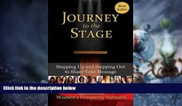 Big Deals  Journey to the Stage  Stepping Up and Stepping Out to Share Your Message  Best Seller