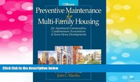 Must Have  Preventative Maintenance for Multi-Family Housing: For Apartment Communities,