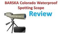 BARSKA Colorado Waterproof Spotting Scope Review - Best Spotting Scopes.