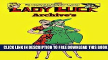 [Download] Lady Luck Archives (1940 - 1949) Kindle Online