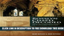[Download] Rosslyn Chapel Decoded: New Interpretations of a Gothic Enigma Paperback Collection