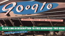[Download] Googie: Fifties Coffee Shop Architecture Kindle Collection