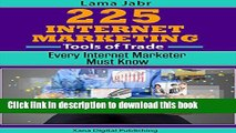[PDF] 225 Internet Marketing Tools of Trade Every Internet Marketer Must Know Full Online