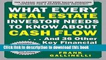 [Download] What Every Real Estate Investor Needs to Know About Cash Flow... And 36 Other Key