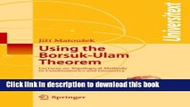 [Download] Using the Borsuk-Ulam Theorem: Lectures on Topological Methods in Combinatorics and